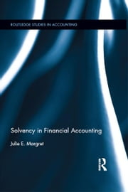 Solvency in Financial Accounting ebook by Julie E. Margret