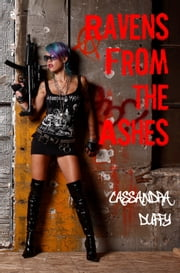 Ravens From the Ashes - Book 1 ebook by Cassandra Duffy