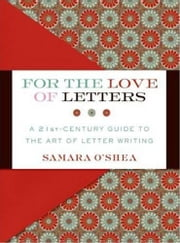 For the Love of Letters ebook by Samara O'Shea