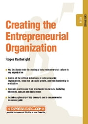 Creating the Entrepreneurial Organization: Enterprise 02.10 ebook by Cartwright, Roger