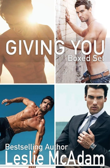 Giving You Boxed Set - Giving You ... ebook by Leslie McAdam