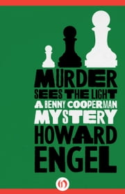 Murder Sees the Light ebook by Howard Engel