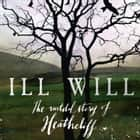 Ill Will audiobook by Michael Stewart, Everal Walsh