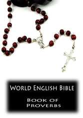 World English Bible- Book of Proverbs ebook by Zhingoora Bible Series
