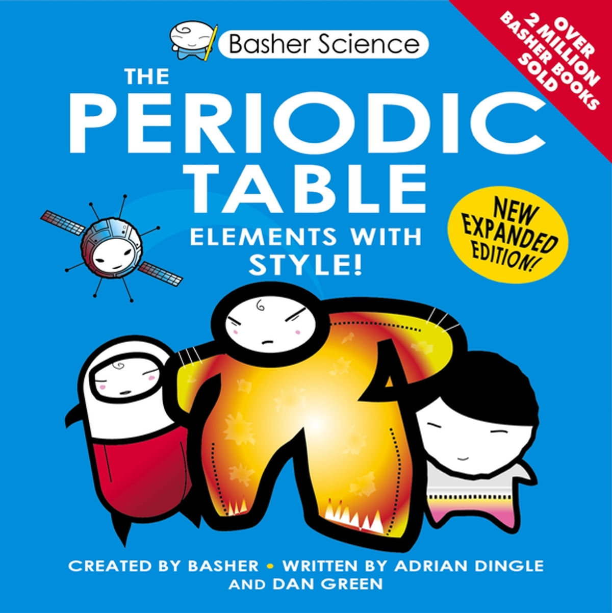 Basher science the periodic table ebook by adrian dingle basher science the periodic table ebook by adrian dingle 9780753432174 rakuten kobo gamestrikefo Gallery