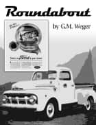 Roundabout ebook by GM Weger