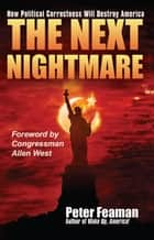The Next Nightmare ebook by Peter Feaman