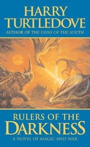 Rulers of the Darkness ebook by Harry Turtledove