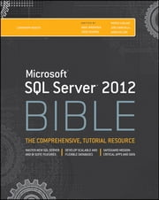 Microsoft SQL Server 2012 Bible ebook by Adam Jorgensen,Jorge Segarra,Patrick LeBlanc,Jose Chinchilla,Aaron Nelson