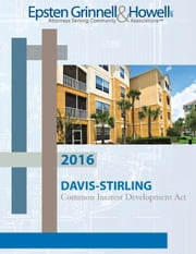 2017 Davis-Stirling Common Interest Development ebook by Epsten Grinnell Howell