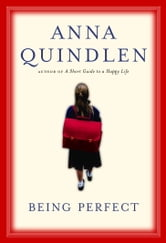 Being Perfect ebook by Anna Quindlen