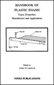 Handbook of Plastic Foams - Types, Properties, Manufacture and Applications ebook by Arthur H. Landrock