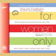 For Women Only, Revised and Updated Edition - What You Need to Know About the Inner Lives of Men audiobook by Shaunti Feldhahn