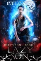 Lazy Son - Urban Fantasy ebook by