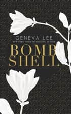 Bombshell ebook by Geneva Lee