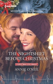 The Nightshift Before Christmas ebook by Annie O'Neil