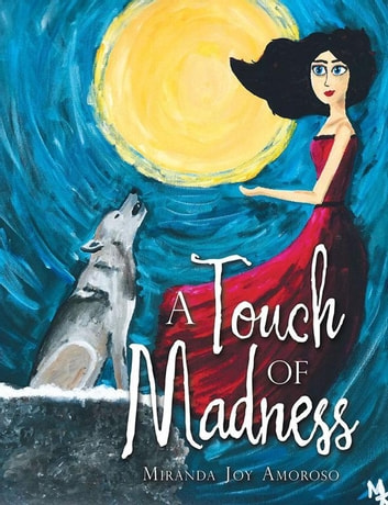 A Touch of Madness ebook by Miranda Joy Amoroso