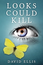 Looks Could Kill ebook by David Ellis