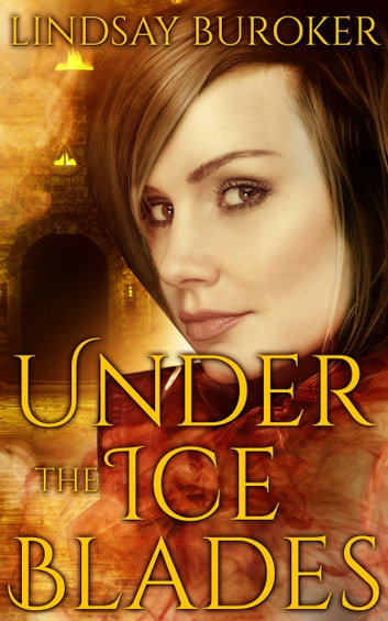 Under the Ice Blades - Dragon Blood, Book 5.5 ebook by Lindsay Buroker