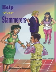 Help For Stammerers ebook by Aihebholo-oria Okonoboh