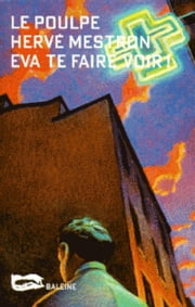 Eva te faire voir ebook by Hervé Mestron