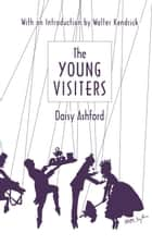 The Young Visiters ebook by Daisy Ashford, Julia Anderson-Miller, Walter Kendrick