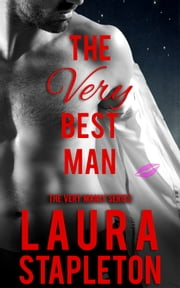 The VERY Best Man ebook by Laura Stapleton