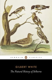 The Natural History of Selborne ebook by Gilbert White,Richard Mabey