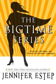 The Bigtime Series ebook by Jennifer Estep