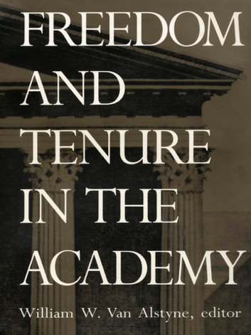 Freedom and Tenure in the Academy ebook by