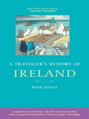A Traveller&Amp;Apos;S History Of Ireland ebook by Peter Neville
