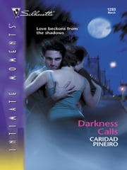 Darkness Calls (Mills & Boon Intrigue) (The Calling, Book 1) eBook by Caridad Piñeiro