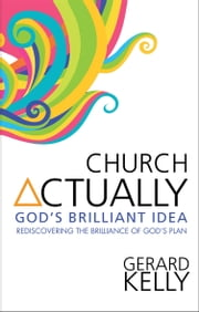 Church Actually ebook by Gerard Kelly