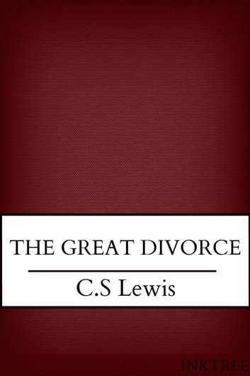 The Great Divorce ebook by C.S Lewis