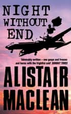 Night Without End ebook by Alistair MacLean