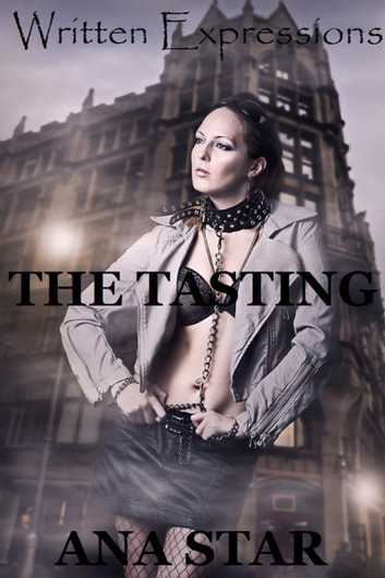 The Tasting ebook by Ana Star
