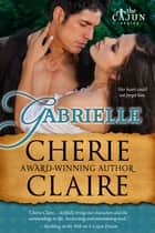 Gabrielle ebook by Cherie Claire