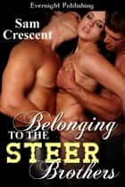 Belonging to the Steer Brothers 電子書籍 Sam Crescent