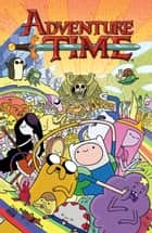 Adventure Time Vol. 1 ebook by Pendleton Ward