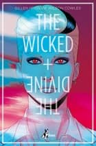 The Wicked + The Divine 1 - Presagio Faust ebook by Kieron Gillen, Jamie McKelvie, Michele Foschini
