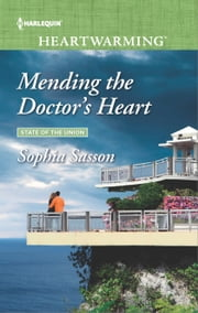Mending the Doctor's Heart ebook by Sophia Sasson