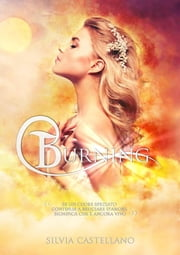 Burning (Amethyst #2) eBook by Silvia Castellano, Catnip Design