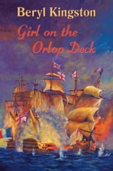 Girl on the Orlop Deck ebook by Beryl Kingston