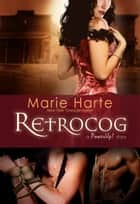 RetroCog ebook by Marie Harte