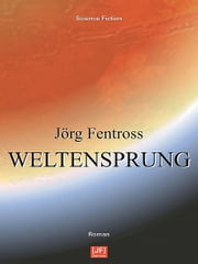 Weltensprung ebook by Kobo.Web.Store.Products.Fields.ContributorFieldViewModel