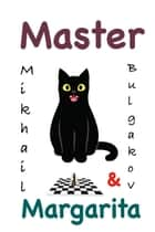 Master and Margarita ebook by Mikhail Bulgakov