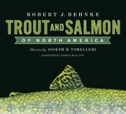 Trout and Salmon of North America ebook by Robert Behnke
