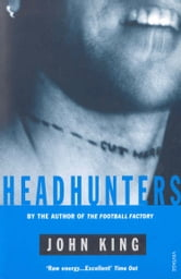 Headhunters ebook by John King