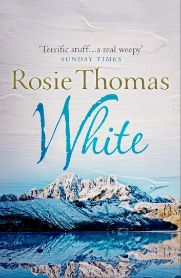 White ebook by Rosie Thomas