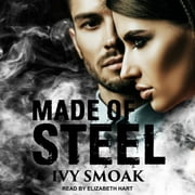 Made of Steel audiobook by Ivy Smoak